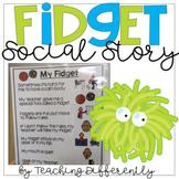 Fidget Social Story