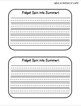 Fidget Spin into Summer! A writing craftivity
