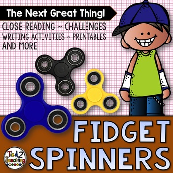 Fidget Spinner End of Year Activities and Close Reading