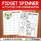 Fidget Spinner Activities for Kindergarten GROWING BUNDLE (PRESALE)