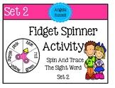 Fidget Spinner Activity - Trace The Sight Word Set 2