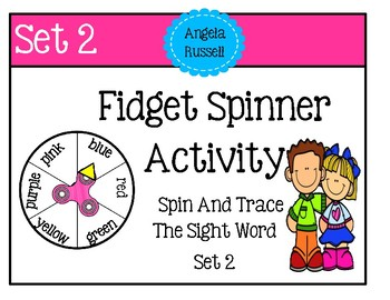 Fidget Spinner Activity - Trace The Sight Word Set 2