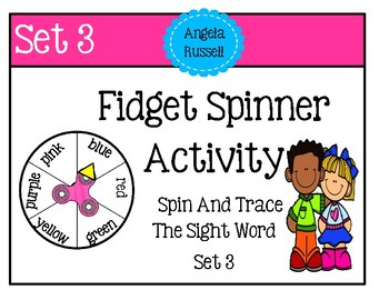 Fidget Spinner Activity - Trace The Sight Word Set 3