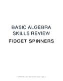 Fidget Spinner Algebra Skills