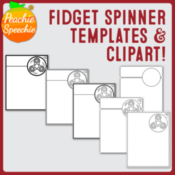 Fidget Spinner Boarders/Templates and Clip Art by Peachie Speechie