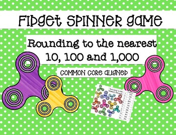 Fidget Spinner Bump Game- Rounding to the nearest 10, 100 & 1,000