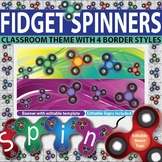 Fidget Spinner Back to School Decor- Editable Tags, Banner