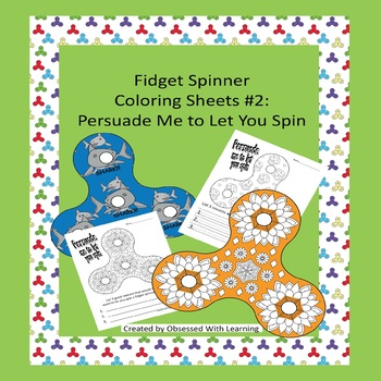 Fidget Spinner Coloring Sheets #2 : Persuade Me to Let You Spin