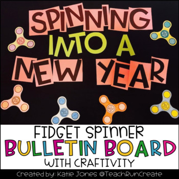 Fidget Spinner Craftivity and Bulletin Board