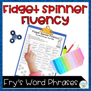 Fidget Spinner Fluency: Fry's High Frequency Word Phrases