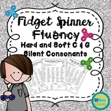 Fidget Spinner Fluency: Hard and Soft  C & G and Silent Consonants