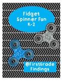 Fidget Spinner Fun K-2