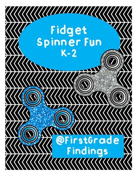 Fidget Spinner Fun K-2