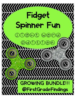 Fidget Spinner Fun Sight Word Edition GROWING BUNDLE!