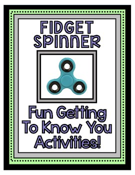 Back to School Fidget Spinner Getting to Know You!