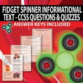 Fidget Spinner Informational Text with CCSS questions & qu