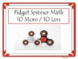Fidget Spinner Math 10 More / 10 Less