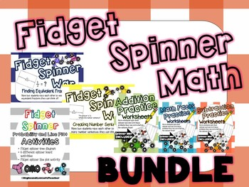 Fidget Spinner Math BUNDLE (addition, subtraction, multiplication and more!)