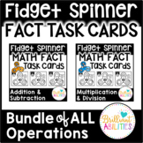 Fidget Spinner Math Fact Task Cards: All Operations BUNDLE