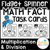Fidget Spinner Math Fact Task Cards: Multiplication & Division Facts within 100