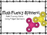 Fidget Spinner Math Fluency - Addition and Subtraction