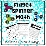 Fidget Spinner Math- Mean, Median, Mode, Range
