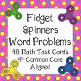 Fidget Spinners Math Word Problems 48 Task Cards 4th Grade Common Core