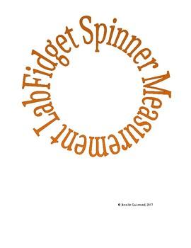 Fidget Spinner Measurement Lab