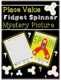 FIDGET SPINNER Place Value Mystery Picture