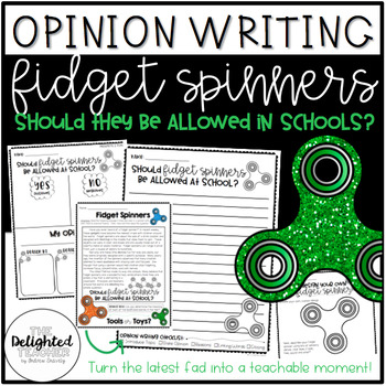 Fidget Spinner Opinion Writing