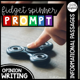Fidget Spinner Opinion Writing Prompt with Mentor Texts CCSS.ELA-LIT.W.4.1