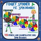 Fidget Spinner PE Spin Boards- 15 Fitness and Manipulative Skill Spin Boards