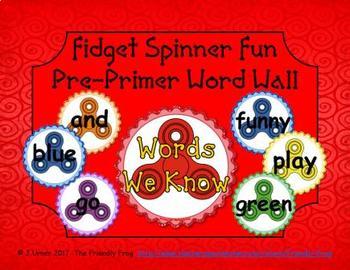 Fidget Spinner Pre-Primer Word Wall
