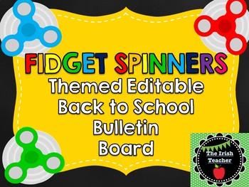 Back to School EDITABLE Fidget Spinner Themed Bulletin Board