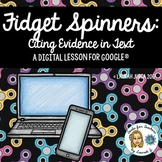 Fidget Spinners: A Hyperdoc Lesson on Citing Textual Evide