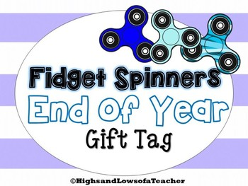 Fidget Spinners End of Year Gift Tags