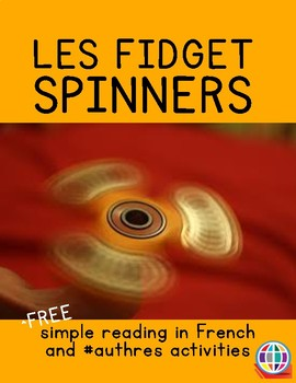 Fidget spinners reading and activities in French for novices