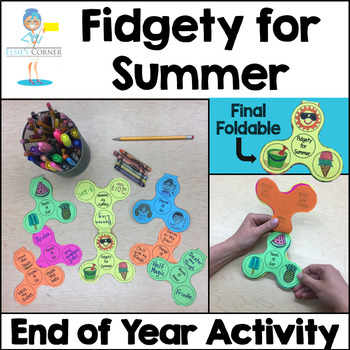 Fidgety For Summer! - End of Year Activity