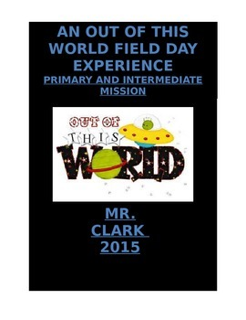 Field Day 2015 Out of this World Primary and Intermediate