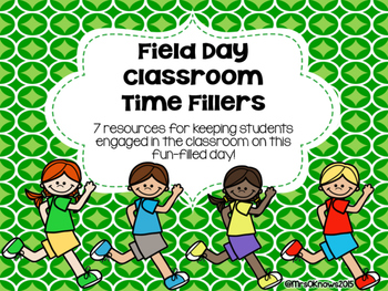 Field Day Classroom Time Fillers