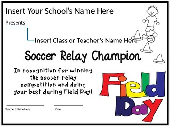 Field Day Editable Award Certificates to Print Out and Use Each Year!