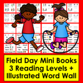 Field Day Mini Books - 3 Levels + Illustrated Word Wall Cards!