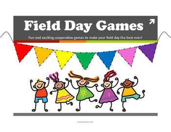 Field Day Games Unit for Elementary School # 6