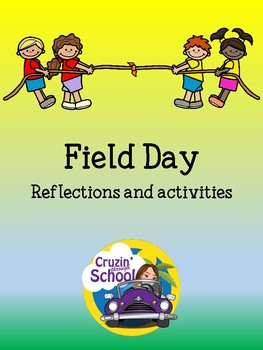 Field Day....Reflections and Activities