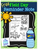 Field Day Reminder {FREEBIE}