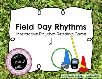 Field Day Rhythms - Rhythm Reading Practice Game {ta-ah}