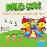 Field Day Start-Up & Preparation Packet