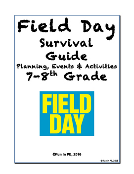 Field Day Survival Guide Middle School Grades 7-8 Schedule
