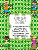 Field Day Problem Solving: Create Your Own Field Day Word Problems