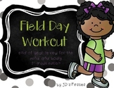 Field Day Workout